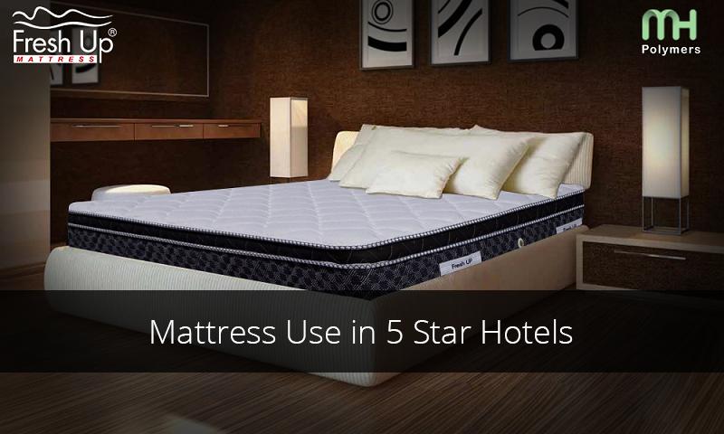 Mattresses Used in 5 Star Hotels, Luxury Resort - Fresh Up Mattresses